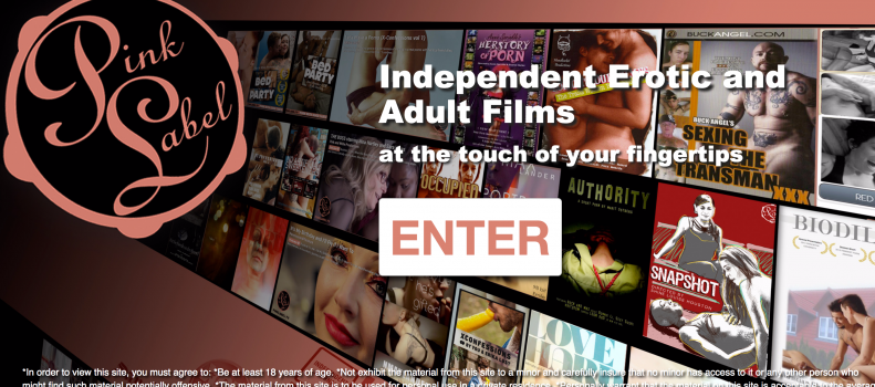 Pink Label has relaunched! Like netflix for independent porn!