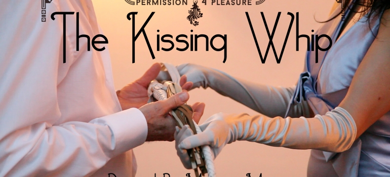 The Kissing Whip