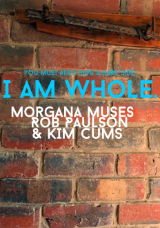 I Am Whole –  short film by Morgana Muses